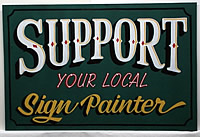 support your local sign painter sign
